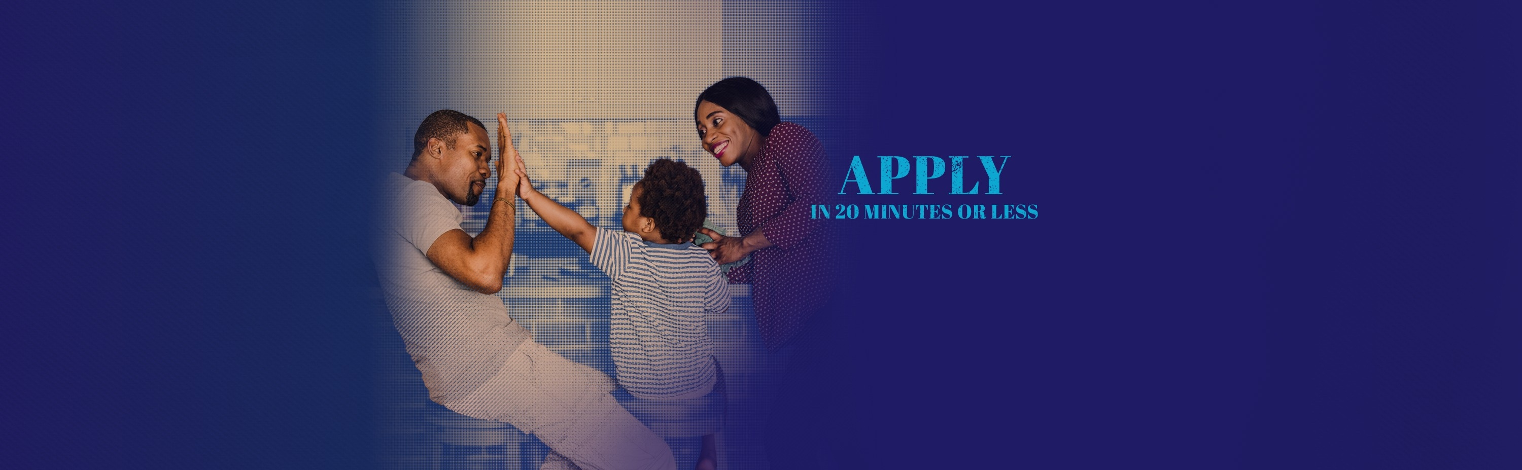 Mom joyfully playing with her happy son tossing him in the air in their new home purchased with a mortgage from Fidelity Bank & Trust. Text on photo says Apply in 20 minutes or less