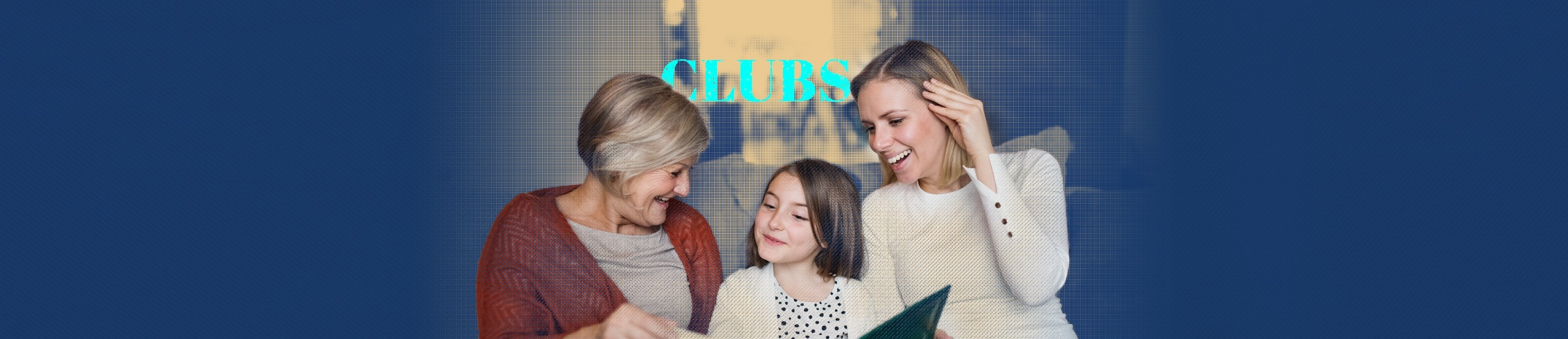 three generations of women enjoying time on a couch together at a club event through Fidelity Bank & Trust. Word on photo says Clubs