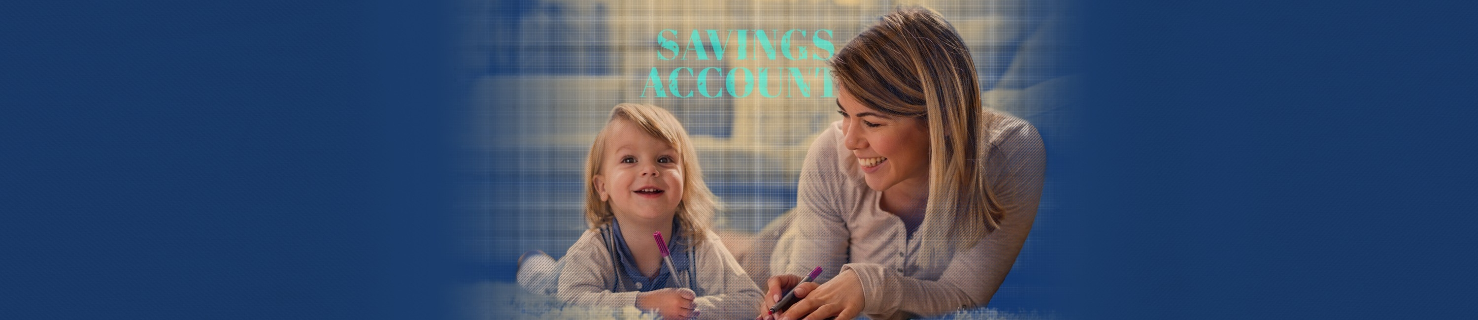 young girl smiling on the floor next to her mom who has ensured her daughter's future with a Fidelity Bank & Trust Savings account. Words on image say savings accounts